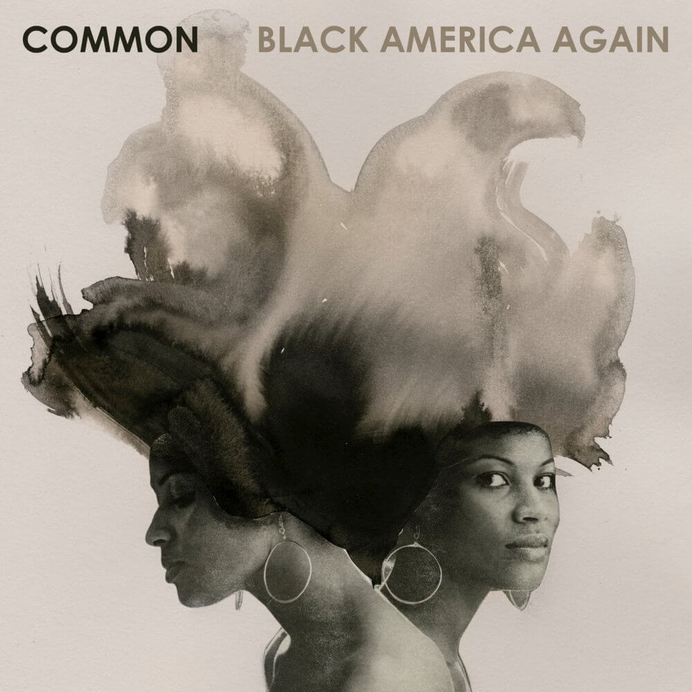 "Common ""Black America Again"" (2016)"