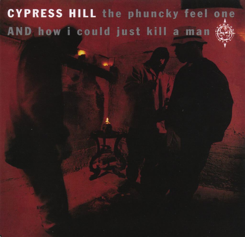 """Cypress Hill """"The Phuncky Feel One"""" (1991)"""