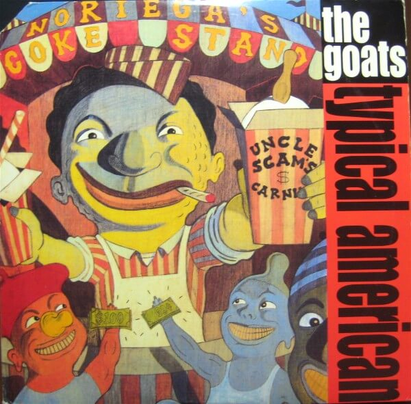 """The Goats """"Typical American"""" (1992)"""