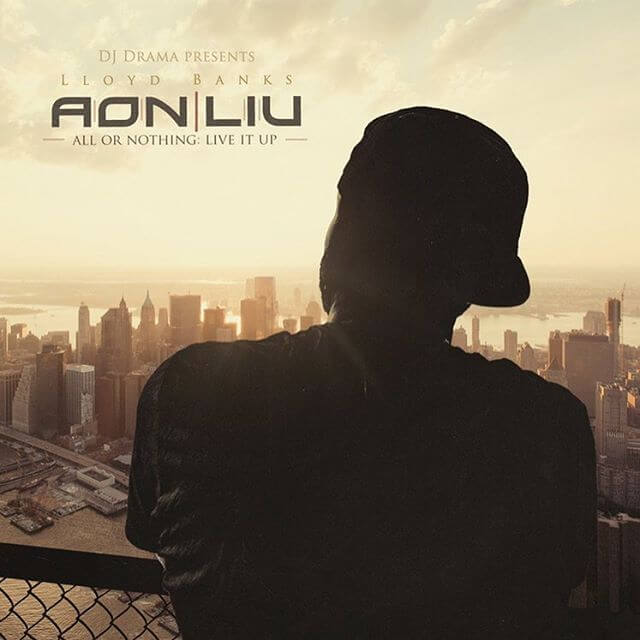 lloyd-banks-all-or-nothing-live-it-up-mixtape