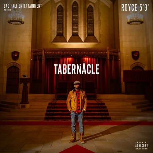 royce-da-59-tabernacle