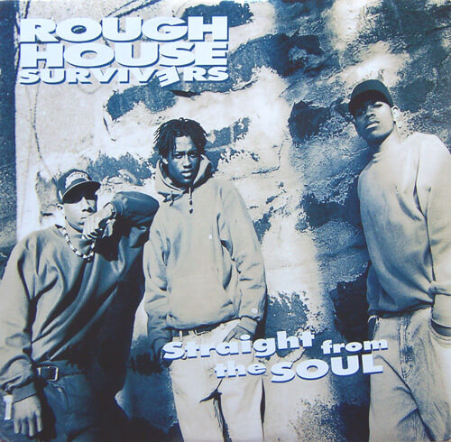 Rough House Survivers - Straight From The Soul (1992)