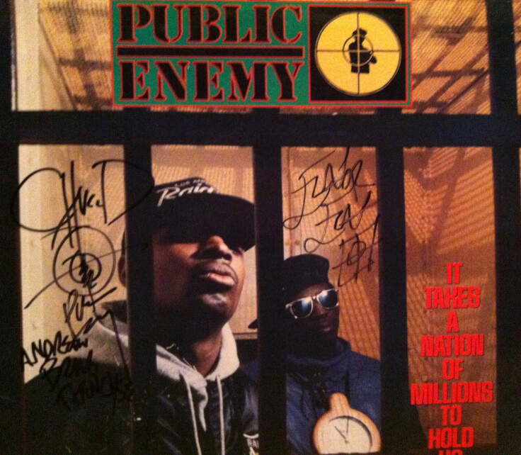 It Takes a Nation of Millions To Hold Us Back – Arguably the greatest Hip Hop album of all-time – My copy, signed by Chuck D and Flavor Flav