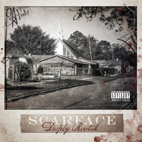 DeeplyRooted_Scarface