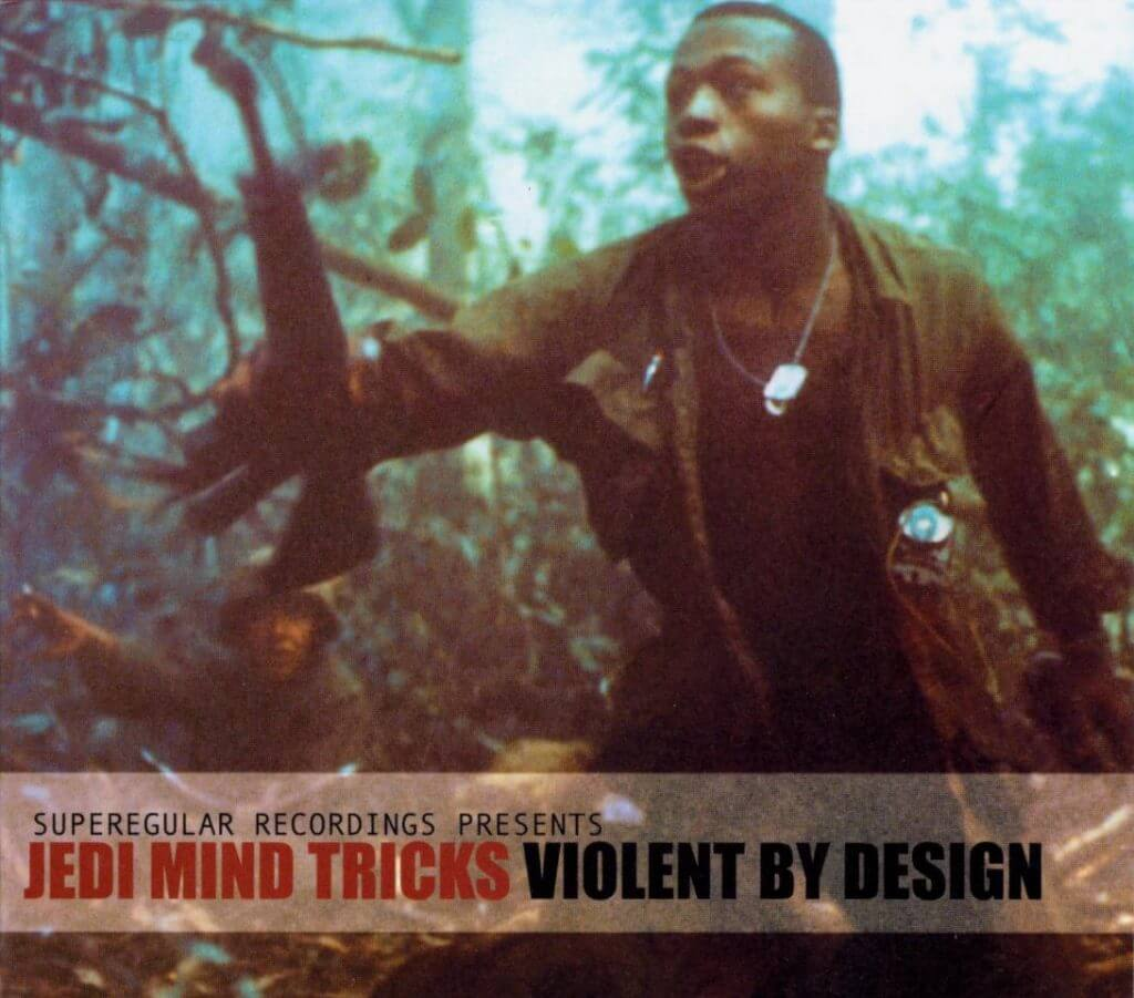 jedi-mind-tricks-violent-by-design