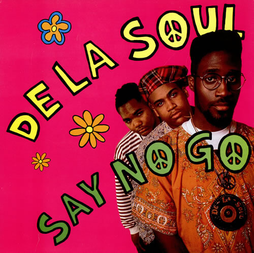 "De La Soul ""Say No Go"" (1989)"