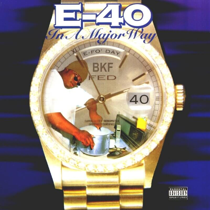 E-40 - In A Major Way (1995)