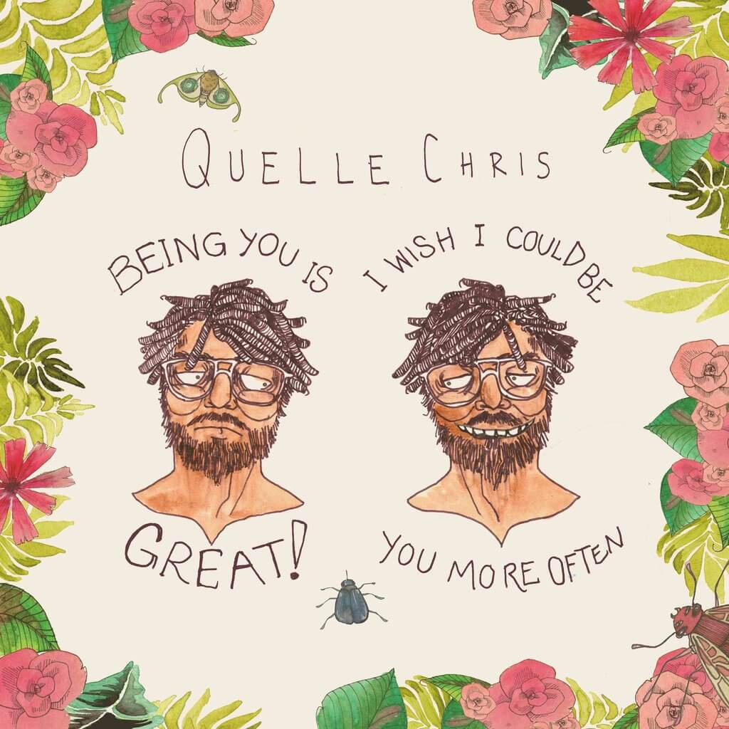QuelleChris-being_you_is_great