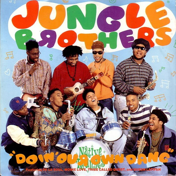 jungle_brothers_feat_de_la_soul_monie_love_tribe_called_quest_and_queen_latifah-doin_our_own_dang_s