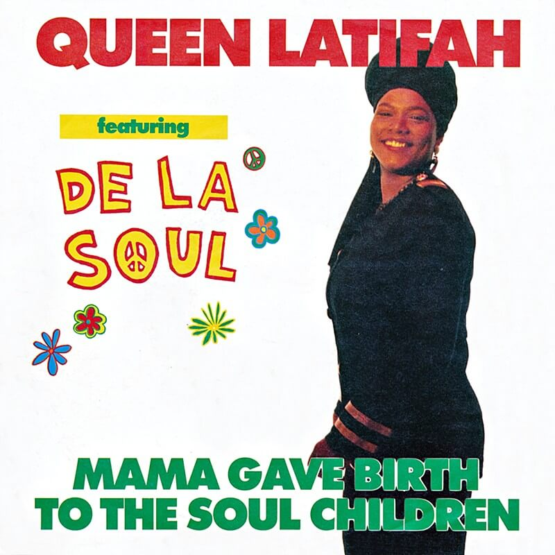 queen_latifah_feat_de_la_soul-mama_gave_birth_to_the_soul_children_s_2