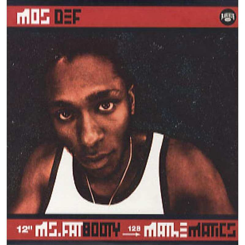 """Mos Def """"Ms. Fat Booty"""" (1999)"""