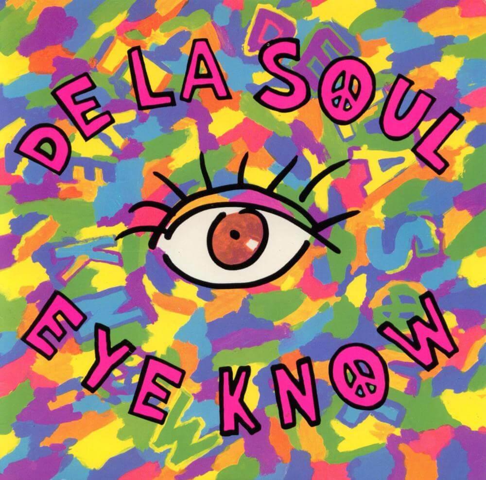 """De La Soul """"Eye Know"""" (1989)"""