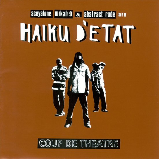 Haiku D'Etat – Coup De Theatre