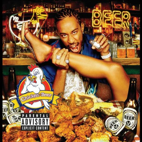 Ludacris – Chicken-n-Beer