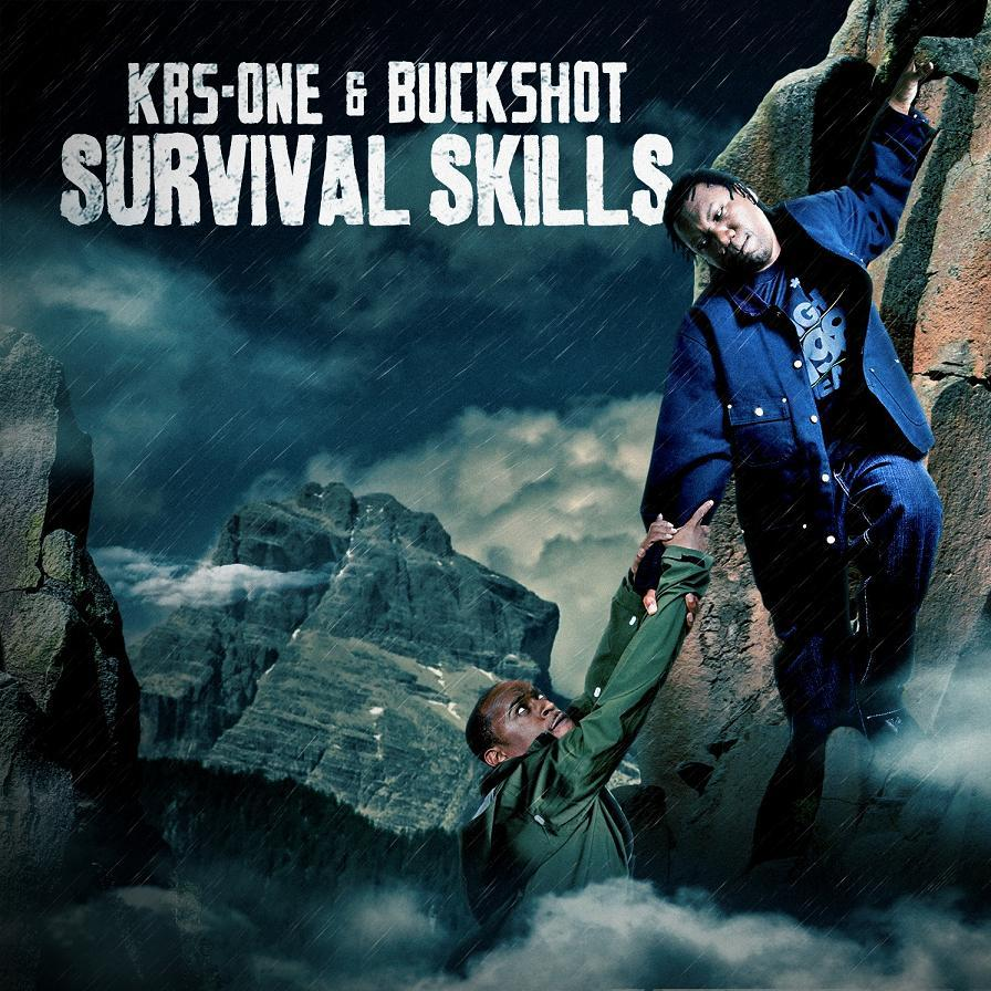 KRS-One & Buckshot – Survival Skills