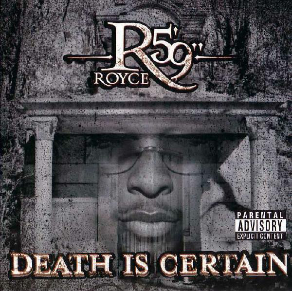 Royce Da 5'9″ – Death Is Certain