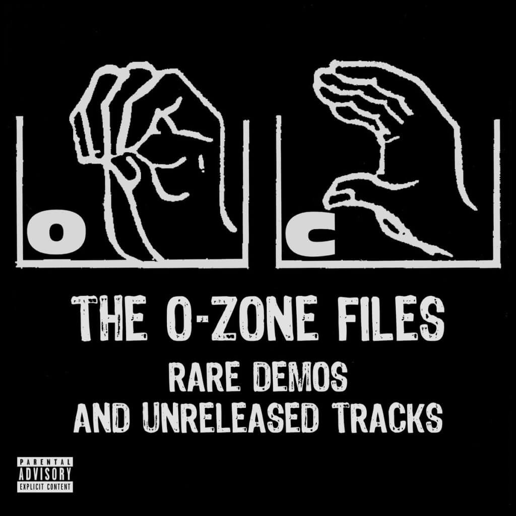 The O​-​Zone Files: Rare Demos and Unreleased Tracks