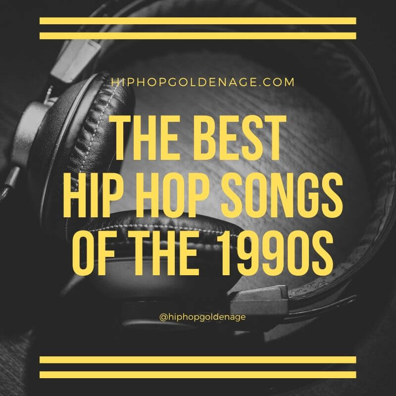 best hip hop songs of the 1990s