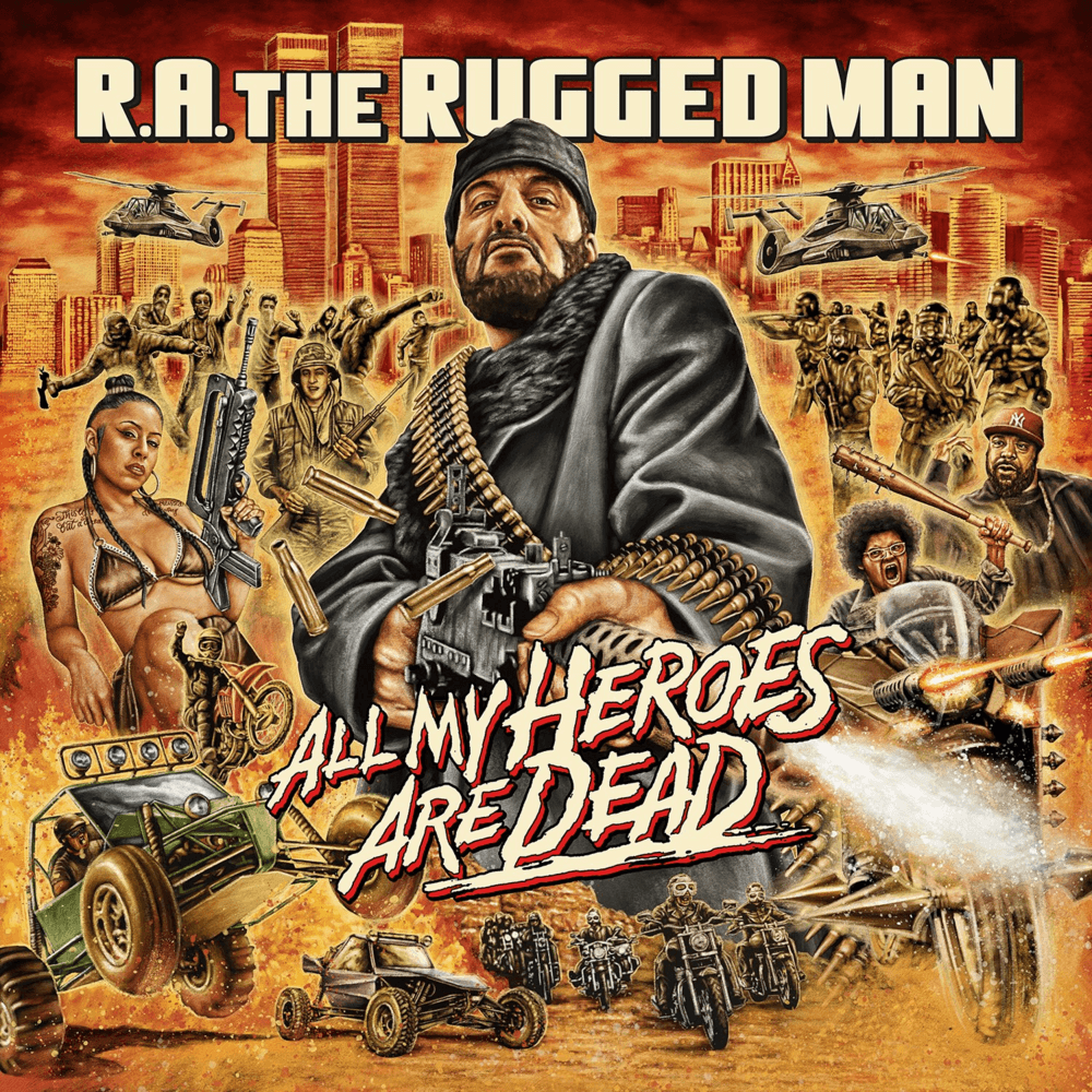 Review RA The Rugged Man 2020 All My Heroes Are Dead