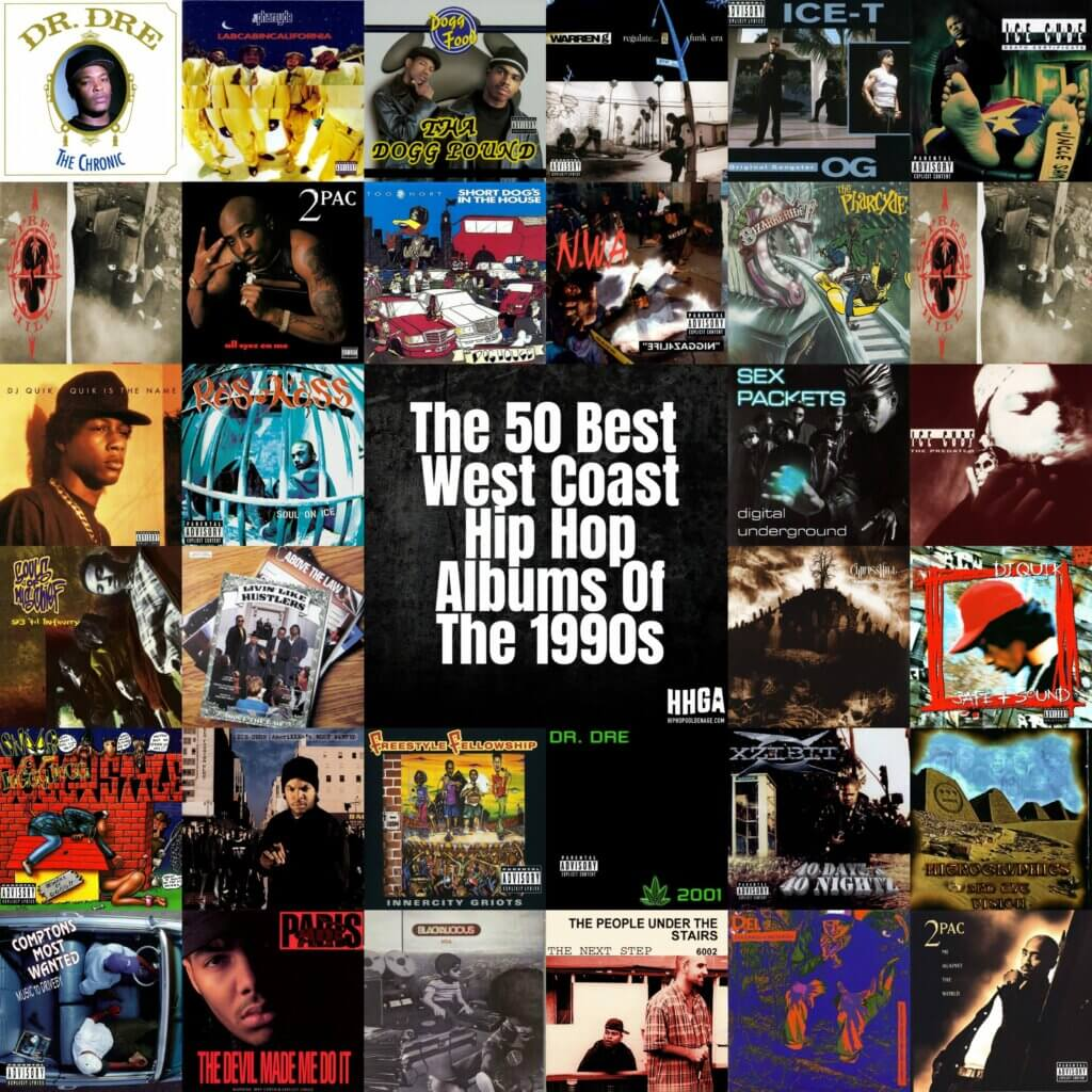 The Best 50 West Coast Hip Hop Albums Of The 1990s