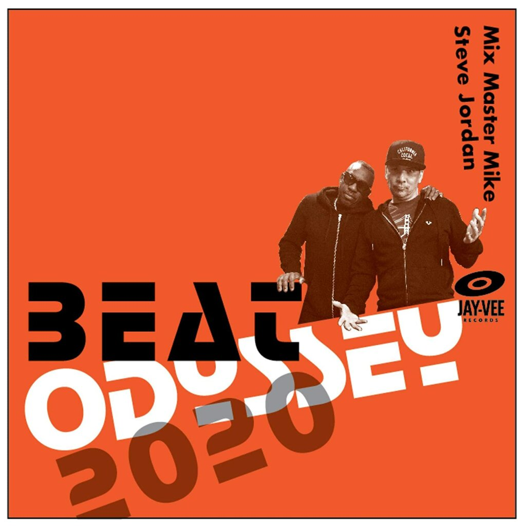 Mix Master Mike & Steve Jordan Beat Odyssey 2020