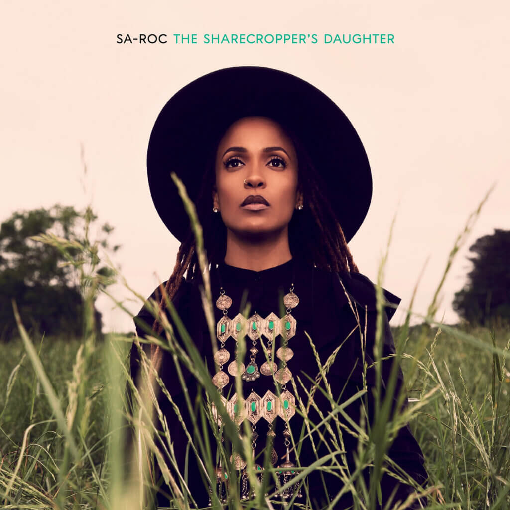 Sa-Roc - The Sharecropper's Daughter | Review