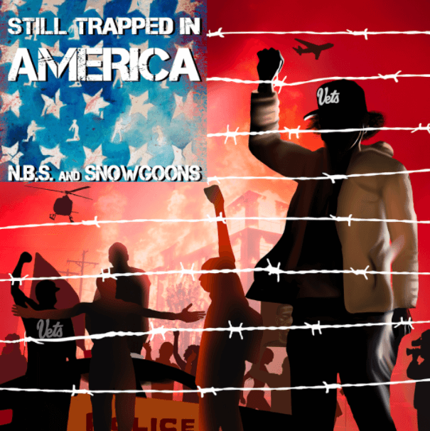 N.B.S. And SnowGoons Still Trapped In America