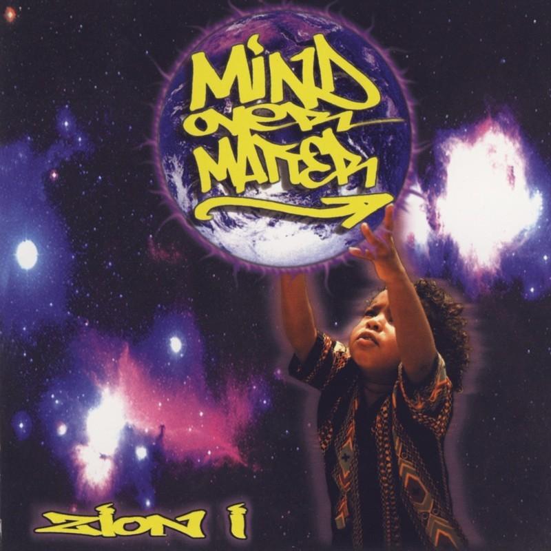 Zion I - Mind Over Matter (2000)